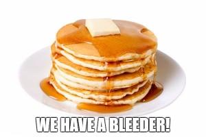 We Have A Bleeder